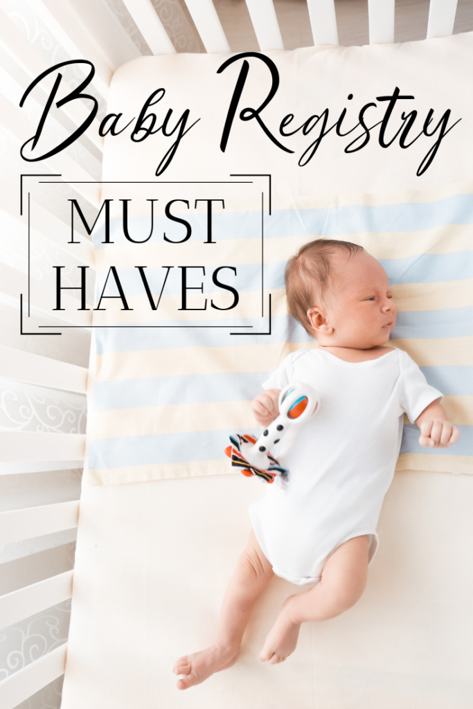 Baby Registry Must Haves