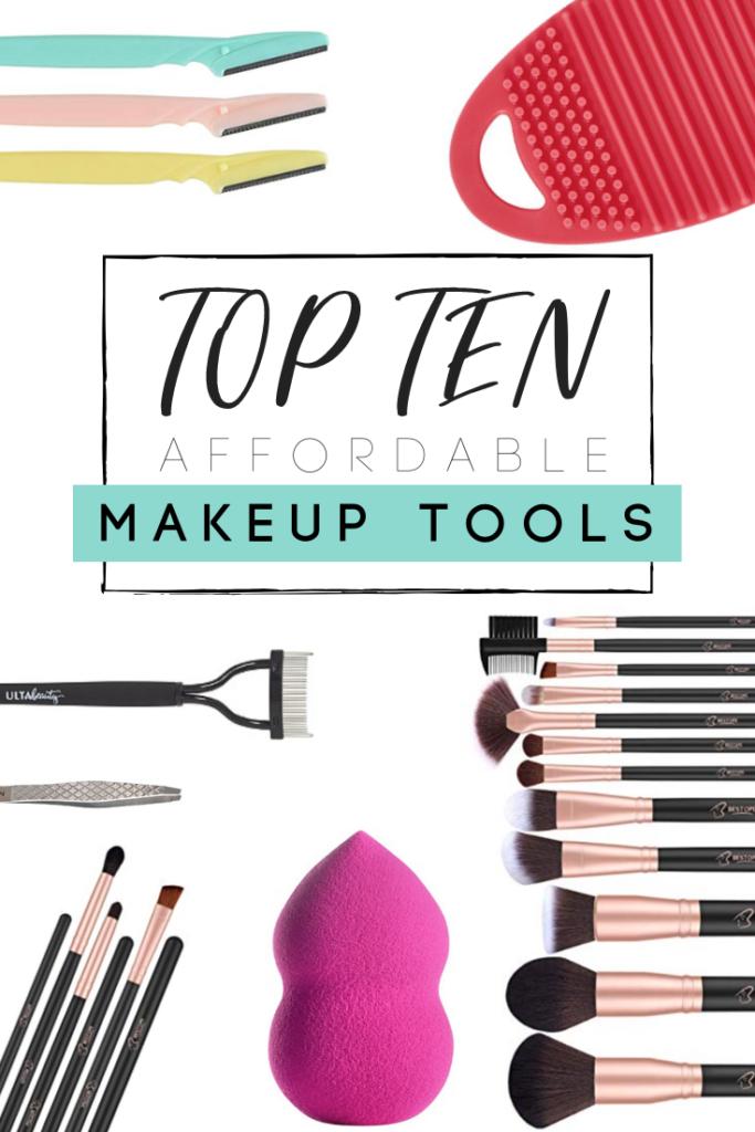 Top 10 Affordable Makeup Tools