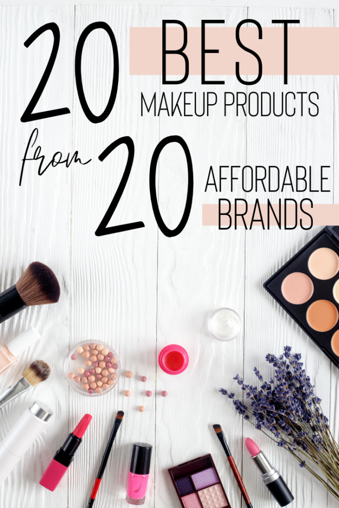 20 Best Makeup Products From 20 Affordable Brands